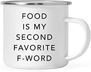 Andaz Press Funny Rude Coworker's 11oz. Stainless Steel Campfire Coffee Mug Gift, Food is My Second Favorite F-Word, 1-Pack, Camp Cup Birthday Christmas Gift Ideas for Him Her