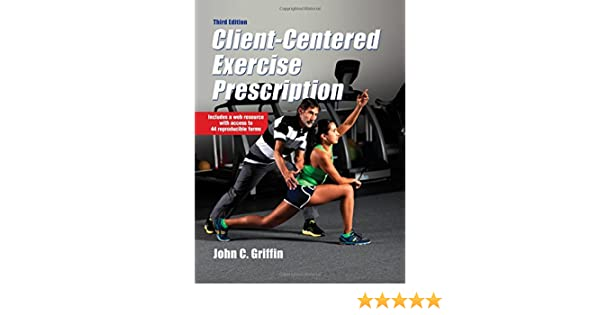 Client-Centered Exercise Prescription 3rd Edition With Web ...