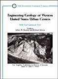 Engineering Geology of Western United States Urban Centers, Jeffrey R. Keaton, Richard Morris, Joe Cobarrubias, John H. Hansen, Mike Hart, Bill Cotton, John Bell, Gary Christenson, Bill Lund, Tim Bowen, Jerry Higgins, Keith Turner, Jeff Hynes, 0875905781