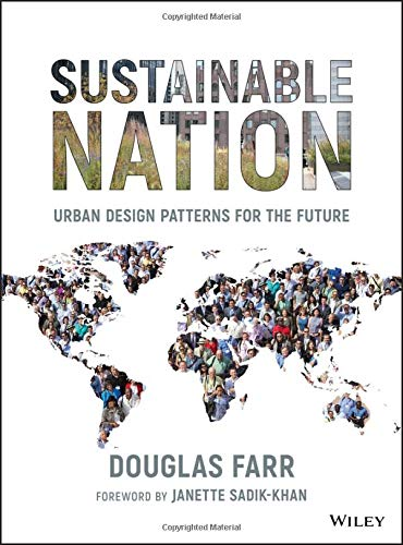 - Sustainable Nation: Urban Design Patterns for the Future