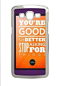Samsung 2 7106 Case Cool Good Quotes PC Custom Samsung 2 7106 Case Cover Transparent