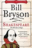 Shakespeare: The World as Stage (Eminent Lives), Bill Bryson, 0061673692