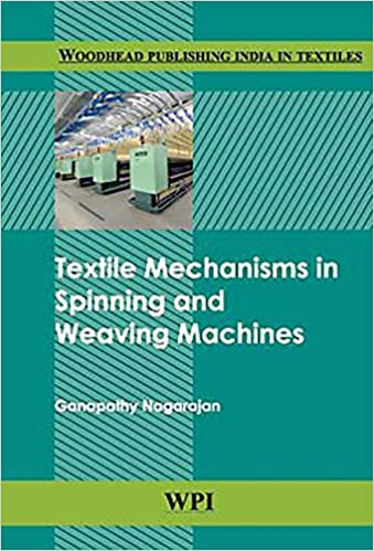 Buy Textile Mechanisms in Spinning and Weaving Machines (Woodhead
