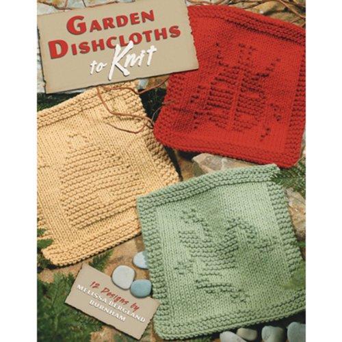 Leisure Arts Garden Dishcloths To Knit (Art Knit)