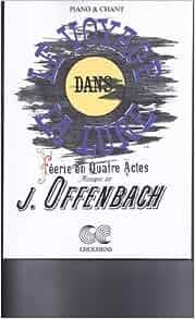 Voyage dans la lune chant et piano by jacques offenbach for Ui offenbach