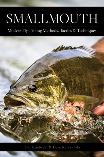Smallmouth: Modern Fly-Fishing Methods, Tactics, and Techniques cover