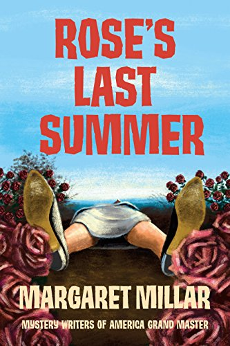 Rose's Last Summer by [Millar, Margaret]