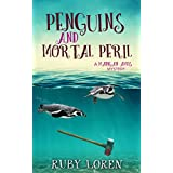 Penguins and Mortal Peril: Mystery (Madigan Amos Zoo Mysteries Book 1)