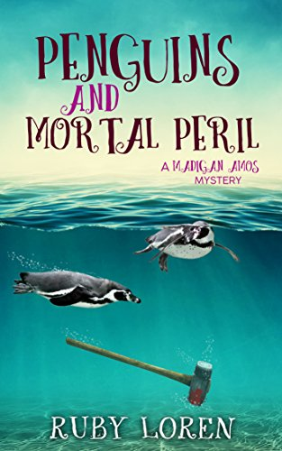 #freebooks – Penguins and Mortal Peril: Mystery (Madigan Amos Zoo Mysteries Book 1) by Ruby Loren