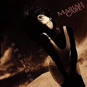Emotions/Mariah Carey