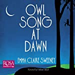 Owl Song at Dawn | Emma Claire Sweeney