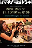 Marketing in the 21st Century and Beyond, , 1440828520