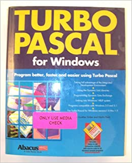Turbo Pascal for Windows/With Disk: Gunther Farber: 9781557551412: Amazon.com: Books