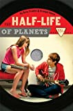 The Half-Life of Planets, Emily Franklin and Brendan Halpin, 1423121112