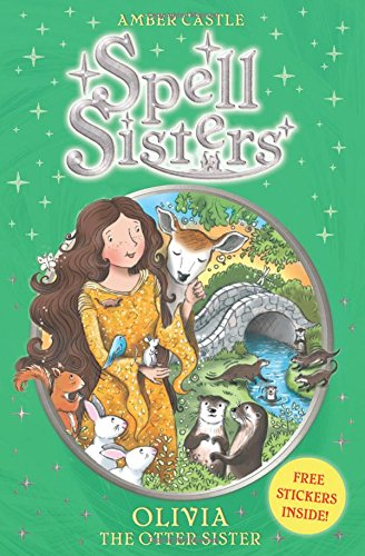 Spell Sisters: Olivia the Otter Sister ebook