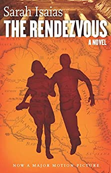 The Rendezvous: A Novel by [Isaias, Sarah]