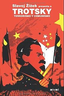 Slavoj Zizek presenta a Trotsky (Revoluciones)