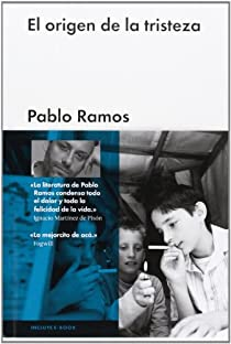 El origen de la tristeza par Ramos