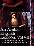 An Arabic-English Lexicon, Edward W. Lane and Stanley Lane-Poole, 1616404752