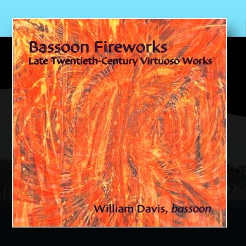 Bassoon Fireworks: Late Twentieth-Century Virtuoso Works - Sofia Gubaidulina, Lewis Neilsen, William ()