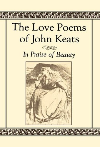 Download The Love Poems of John Keats: In Praise of Beauty pdf epub