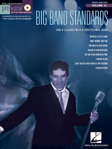 Download Big Band Standards: Pro Vocal Men's Edition Volume 50 PDF
