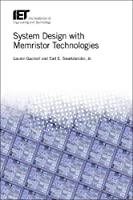 System Design with Memristor Technologies Front Cover