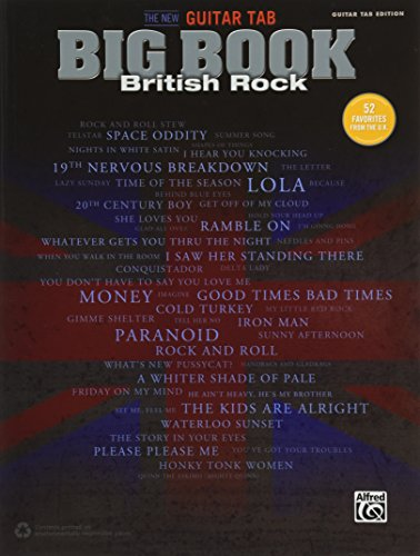 The New Guitar Big Book of Hits -- British Rock: 52 Favorites from the U.K. (Guitar TAB) (The New Guitar TAB Big Book)