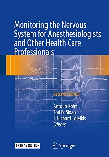 Monitoring the Nervous System for Anesthesiologists and Other Health Care Professionals (Care Monitoring Systems)