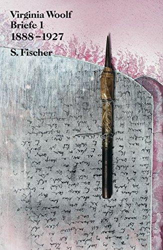 Briefe 1: 1888-1927 (Virginia Woolf, Gesammelte Werke)