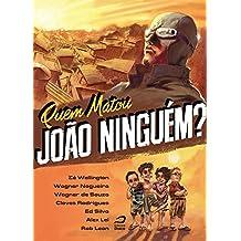 Quem Matou João Ninguém?