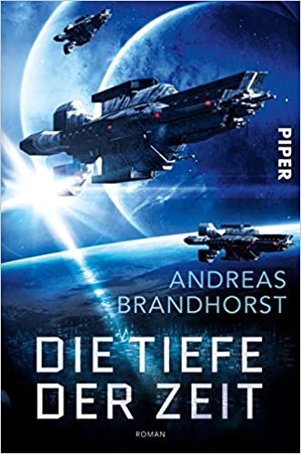 Andreas Brandhorst - Die Tiefe der Zeit