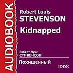 Kidnapped [Russian Edition] | Robert Louis Stevenson