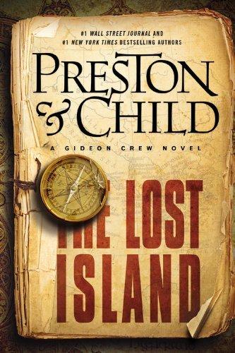 The Lost Island (A Gideon Crew Novel) by Douglas Preston (2014-08-02) (Preston Lost Island compare prices)
