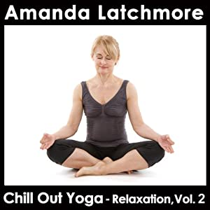 Chill Out Yoga: Relaxation, Vol. 2 Speech