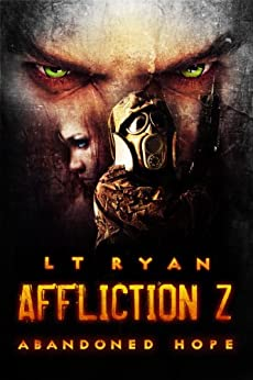 Affliction Z: Abandoned Hope (Post Apocalyptic Thriller) by [Ryan, L.T.]