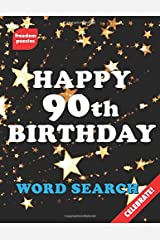 Happy 90th Birthday Word Search: Celebrate in Style with this Large Print Puzzle Book (Gold Star Swirl Cover) Paperback
