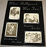 When Hollywood Was Fun, Gene Lester and Peter Laufer, 1559721979
