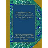 Proceedings of the ... Annual Convention of the National Association of Life Underwriters, Volume 10