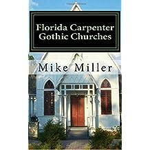 Florida Carpenter Gothic Churches