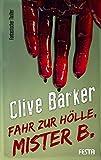 Fahr zur Hölle, Mister B. (Horror Taschenbuch)
