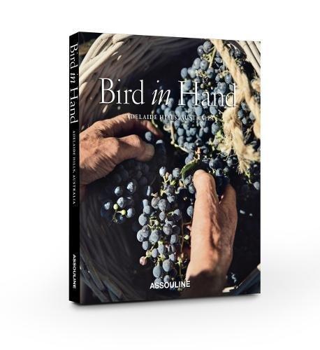 Bird in Hand: Adelaide Hills, Australia (Classics) PDF