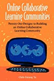 Online Collaborative Learning Communitites, Chih-Hsiung Tu, 1591581559