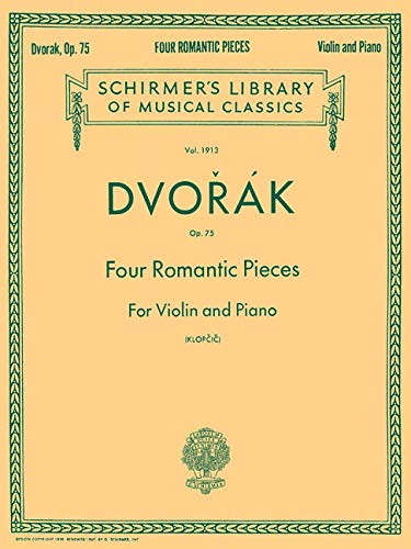 (Four Romantic Pieces, Op. 75: Schirmer Library of Classics Volume 1913 Violin and Piano)