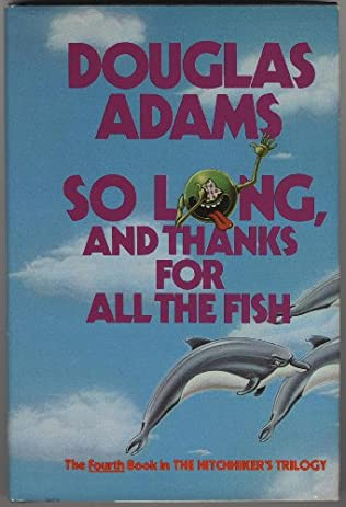 book cover of So Long, and Thanks for All the Fish