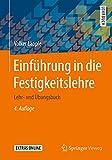 Einführung in die Festigkeitslehre: Lehr- und Übungsbuch