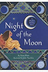 The Night of the Moon: A Muslim Holiday Story Hardcover