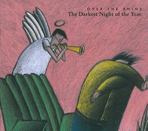Over The Rhine - Darkest Night Of The Year - Zortam Music