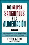 Los Grupos Sanguineos y la Alimentacion, Peter J. D'Adamo, 9501518604