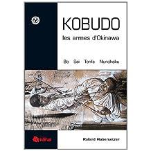 Kobudo,les armes d'Okinawa